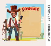 cowboy character with old paper ... | Shutterstock .eps vector #397710166