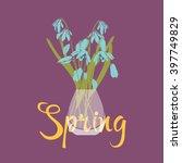 spring. flowers in a vase....   Shutterstock .eps vector #397749829