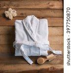 bathrobe bath soap and loofah... | Shutterstock . vector #397750870