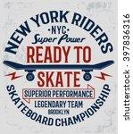skate board typography  t shirt ... | Shutterstock .eps vector #397836316