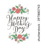 happy mother's day card with... | Shutterstock .eps vector #397880743