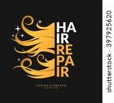 hair repair. a bright poster... | Shutterstock .eps vector #397925620