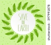 save the earth inscription.... | Shutterstock .eps vector #397991878