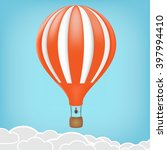 hot air balloon in the sky.... | Shutterstock .eps vector #397994410