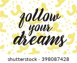 follow your dreams inscription. ... | Shutterstock .eps vector #398087428
