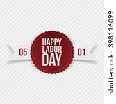 international labor day may 1st ... | Shutterstock .eps vector #398116099