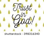 trust in god inscription.... | Shutterstock .eps vector #398316340