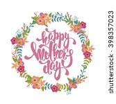 happy mother's day lettering.... | Shutterstock .eps vector #398357023