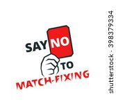 say no to match fixing   banner ...   Shutterstock .eps vector #398379334