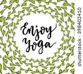 vector lettering enjoy yoga.... | Shutterstock .eps vector #398402410