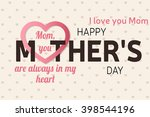 happy mother's day greeting... | Shutterstock .eps vector #398544196