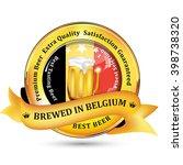 brewed in belgium   premium...   Shutterstock .eps vector #398738320