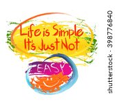 funny colorful slogan life is... | Shutterstock .eps vector #398776840