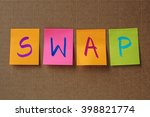 swap text on colorful sticky... | Shutterstock . vector #398821774