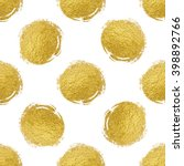 seamless pattern of gold circle ... | Shutterstock . vector #398892766