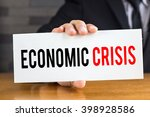 economic crisis  message on... | Shutterstock . vector #398928586