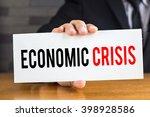 economic crisis  message on... | Shutterstock . vector #398928586