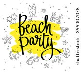 quote beach party. fashionable... | Shutterstock .eps vector #399007078