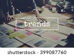 trends trend trending trendy... | Shutterstock . vector #399087760