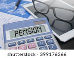 pension calculator  on table... | Shutterstock . vector #399176266