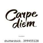 carpe diem. in latin means... | Shutterstock .eps vector #399455128