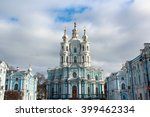 Smolny Cathedral  Church Of Th...