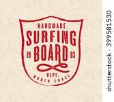 handmade surfing board print...   Shutterstock .eps vector #399581530
