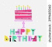 happy birthday greeting card... | Shutterstock .eps vector #399685060