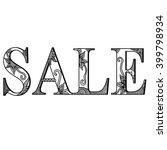 "lettering phrase ""sale""  doodle ... | Shutterstock .eps vector #399798934"