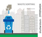 paper waste sorting flat... | Shutterstock .eps vector #399896404