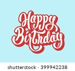 happy birthday lettering text | Shutterstock .eps vector #399942238