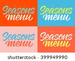 seasons menu calligraphy  set... | Shutterstock .eps vector #399949990