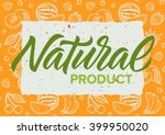 natural product calligraphy ... | Shutterstock .eps vector #399950020