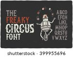 the freaky circus font with... | Shutterstock .eps vector #399955696