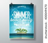 vector summer beach party flyer ... | Shutterstock .eps vector #400049470