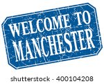 welcome to manchester blue... | Shutterstock .eps vector #400104208