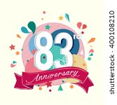 83rd anniversary with abstract...   Shutterstock .eps vector #400108210