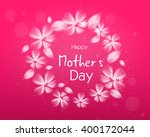 pink greeting card to mother's... | Shutterstock . vector #400172044