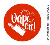 vape label with hand drawn... | Shutterstock .eps vector #400189279