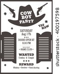 cowboy party poster or... | Shutterstock .eps vector #400197598
