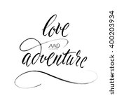 love and adventure.... | Shutterstock . vector #400203934