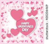 happy valentines day card.... | Shutterstock . vector #400206469