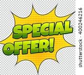 special offer comic banner.... | Shutterstock .eps vector #400246216