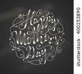 happy mother's day. hand...   Shutterstock .eps vector #400253890