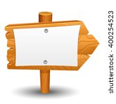 wooden sign  post  icon  symbol ... | Shutterstock .eps vector #400254523