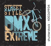 bmx riding typography graphics. ... | Shutterstock .eps vector #400269934