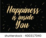 happiness is inside you... | Shutterstock .eps vector #400317040