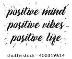 positive mind  vibes  life... | Shutterstock .eps vector #400319614