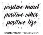 positive mind  vibes  life... | Shutterstock .eps vector #400319614