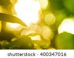 bokeh light from the sun... | Shutterstock . vector #400347016